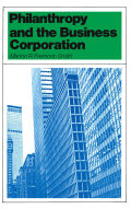 Philanthropy and the Business Corporation