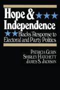 Hope and Independence: Blacks' Response to Electoral and Party Politics