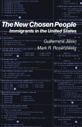 New Chosen People, The: Immigrants in the United States