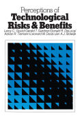 Perceptions of Technological Risks and Benefits