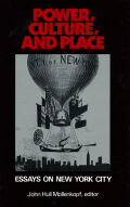 Power, Culture and Place: Essays on New York City