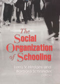 Social Organization of Schooling, The