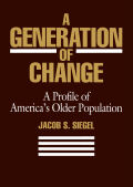 A Generation of Change: A Profile of America's Older Population