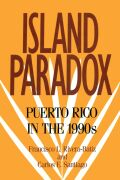 Island Paradox: Puerto Rico in the 1990s