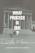 What Process is Due?: Courts and Science-Policy Disputes