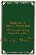 Profiles of Social Research: The Scientific Study of Human Interaction