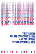 Quiet Revolution: Struggle for the Democratic Party & Shaping of Post-Reform Politi