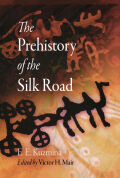The Prehistory of the Silk Road Cover
