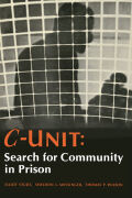 C-Unit: Search for Community in Prison