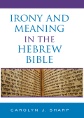 Irony and Meaning in the Hebrew Bible Cover