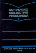 Surveying Subjective Phenomena, Volume 1