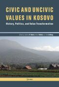 Civic and uncivic values in Kosovo Cover