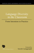 Language Diversity in the Classroom: From Intention to Practice