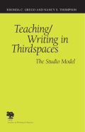 Teaching/Writing in Thirdspaces: The Studio Approach