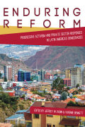 Enduring Reform: Progressive Activism and Private Sector Responses in Latin America's Democracies
