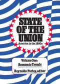 State of the Union: America in the 1990s, Volume 1: Economic Trends