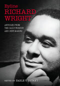 Byline, Richard Wright Cover