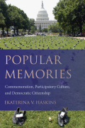 Popular Memories: Commemoration, Participatory Culture, and Democratic Citizenship
