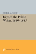 Dryden the Public Writer, 1660-1685