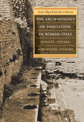 The Archaeology of Sanitation in Roman Italy Cover