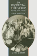 The Product of Our Souls: Ragtime, Race, and the Birth of the Manhattan Musical Marketplace
