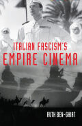 Italian Fascism's Empire Cinema cover