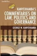 Kanyeihamba�s Commentaries on Law, Politics and Governance Cover
