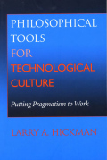 Philosophical Tools for Technological Culture Cover