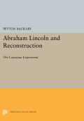 Abraham Lincoln and Reconstruction: The Louisiana Experiment Cover