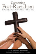 Contesting Post-Racialism: Conflicted Churches in the United States and South Africa