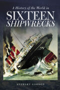 A History of the World in Sixteen Shipwrecks Cover