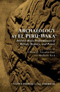 Archaeology at El Perú-Waka' Cover