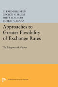 Approaches to Greater Flexibility of Exchange Rates Cover