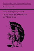 """The Transfiguring Sword"": The Just War of the Women's Social and Political Union"