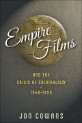 Empire Films and the Crisis of Colonialism, 1946—1959