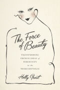 The Force of Beauty