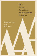 The Asian American Achievement Paradox Cover