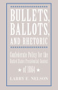 Bullets, Ballots, and Rhetoric Cover