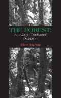 The Forest: An African Traditional Definition