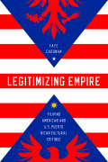 Legitimizing Empire: Filipino American and U.S. Puerto Rican Cultural Critique