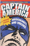 Captain America, Masculinity, and Violence Cover