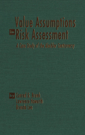 Value Assumptions in Risk Assessment