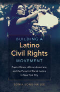 Building a Latino Civil Rights Movement Cover