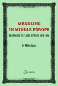 Meddling in Middle Europe: Britain and the 'Lands Between' 1919-1925