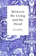 Between the Living and the Dead: A Perspective on Witches and Seers in the Early Modern Age