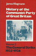 The History of the Communist Party of Great Britain Volume 2