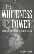 The Whiteness of Power