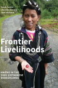 Frontier Livelihoods: Hmong in the Sino-Vietnamese Borderlands