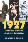 1927 and the Rise of Modern America Cover