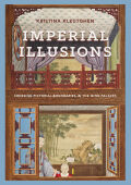 Imperial Illusions: Crossing Pictorial Boundaries in the Qing Palaces